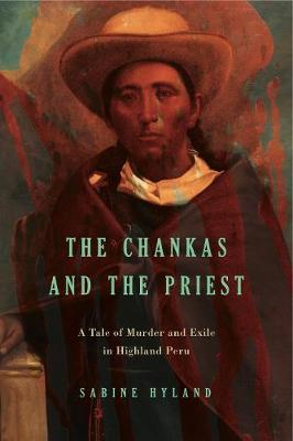 The Chankas and the Priest by Sabine Hyland image