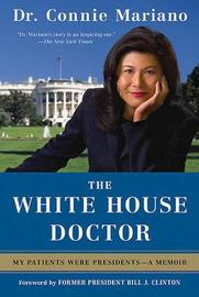 The White House Doctor by Connie Mariano image