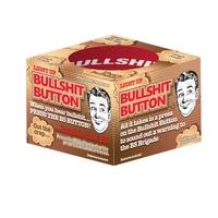 Bullsh*t Button