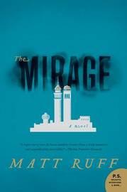 The Mirage by Matt Ruff