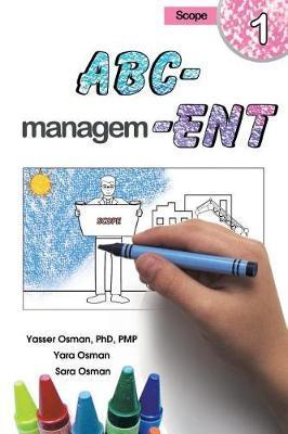 ABC-Management, Scope by Yasser Osman