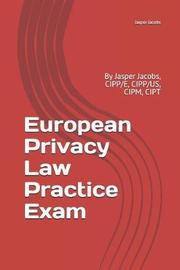 European Privacy Law Practice Exam by Jasper Jacobs