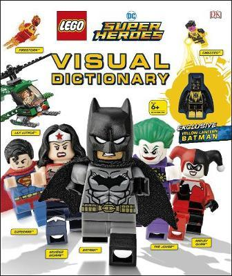 LEGO DC Super Heroes Visual Dictionary by Elizabeth Dowsett image