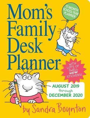 2020 Moms Family Desk Planner by Sandra Boynton