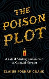 The Poison Plot by Elaine Forman Crane