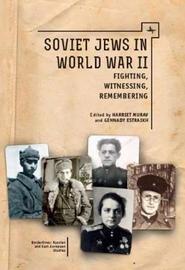 Soviet Jews in World War II by Harriet Murav