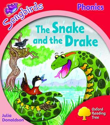Oxford Reading Tree: Level 4: Songbirds: the Snake and the Drake by Julia Donaldson image