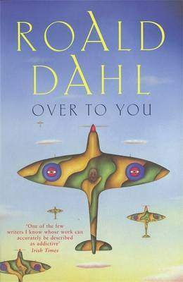 Over to You: Ten Stories of Flyers and Flying by Roald Dahl image