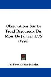 Observations Sur Le Froid Rigoureux Du Mois De Janvier 1776 (1778) by Jan Hendrik Van Swinden image