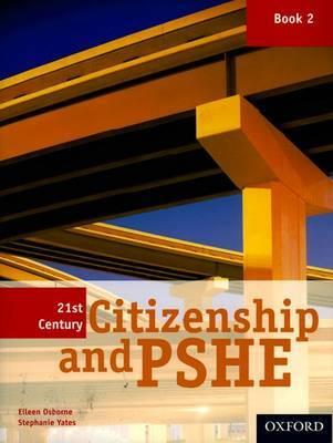 21st Century Citizenship & PSHE: Book 2 by Eileen Osborne image