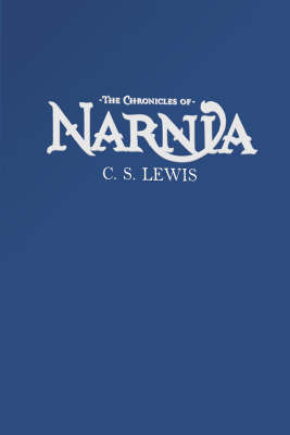The Complete Chronicles of Narnia by C.S Lewis
