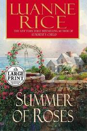 Summer of Roses by Luanne Rice image