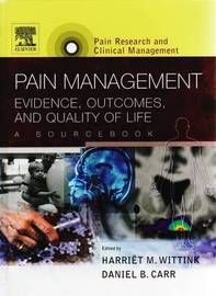 Pain Management: Evidence, Outcomes and Quality of Life: A Sourcebook by D.B. Carr image