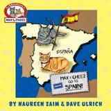 Max and Cheez Go to Spain! by David Ulrich