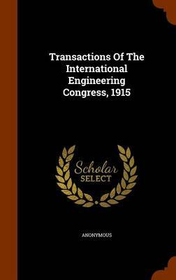 Transactions of the International Engineering Congress, 1915 by * Anonymous image