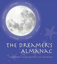 The Dreamer's Almanac by Sasha Parker