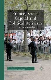 France, Social Capital and Political Activism by Francesca Vassallo