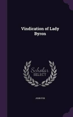 Vindication of Lady Byron by John Fox image