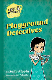 Playground Detectives by Sally Rippin