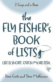 The Fly Fisher's Book of Lists by Dave Goetz image