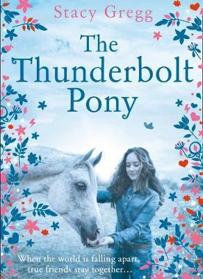 The Thunderbolt Pony by Stacy Gregg image