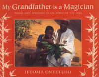 My Grandfather is a Magician by Ifeoma Onyefulu image