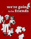 We're Going to be Friends by Jack White
