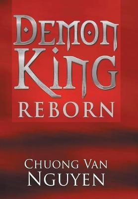 Demon King Reborn by Chuong Van Nguyen