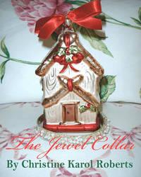 The Jewel Collar by Christine Karol Roberts