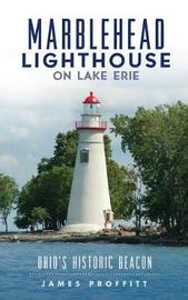 Marblehead Lighthouse on Lake Erie by James Proffitt