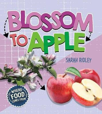 Blossom to Apple by Sarah Ridley