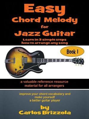 Easy Chord Melody for Jazz Guitar by Carlos Brizzola