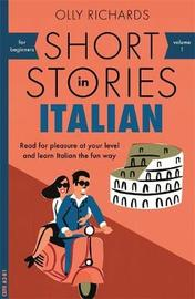 Short Stories in Italian for Beginners by Olly Richards