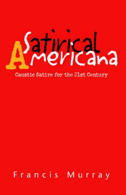 Satirical Americana by Francis Murray image