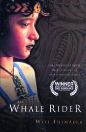 The Whale Rider: International Edition by Witi Ihimaera