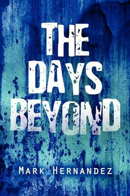 The Days Beyond by Mark Hernandez image