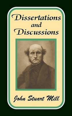 Dissertations and Discussions by John Stuart Mill image