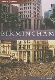 Birmingham by J D Weeks