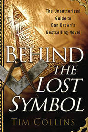 Behind the Lost Symbol by Tim Collins image