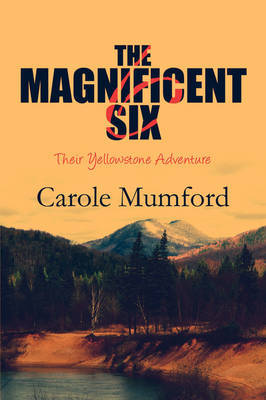 The Magnificent Six by Carole Mumford image