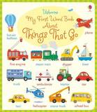 My First Word Book About Things That Go by Holly Bathie