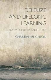Deleuze and Lifelong Learning by Christian Beighton