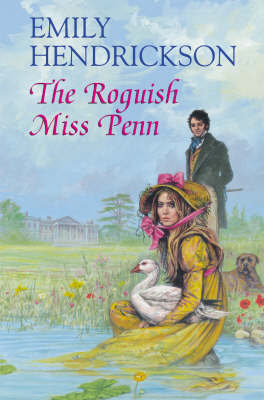 The Roguish Miss Penn by Emily Hendrickson image