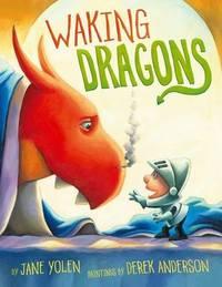 Waking Dragons by Jane Yolen