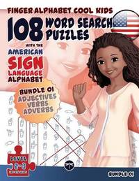 108 Word Search Puzzles with the American Sign Language Alphabet: Bundle 01 by Lassal