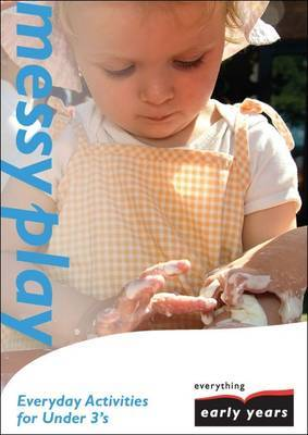 Messy Play by Angela Green