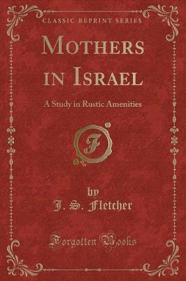 Mothers in Israel by J.S. Fletcher