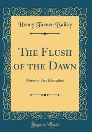 The Flush of the Dawn by Henry Turner Bailey image