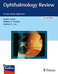 Ophthalmology Review by Kuldev Singh