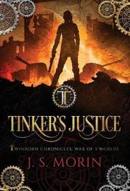Tinker's Justice by J S Morin